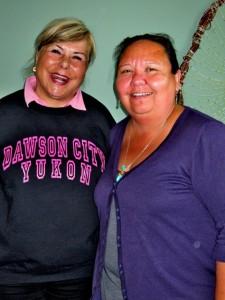Linda with Jackie Olsen, Executive Director of the Tr'ondek Hwech'in & talented artist